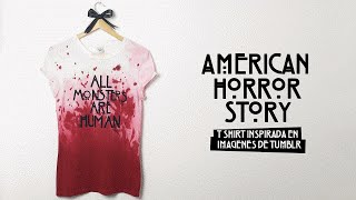 DIY: PLAYERA TUMBLR AMERICAN HORROR STORY