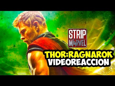 ¡IMPRESIONANTE TEASER-TRÁILER de THOR: RAGNAROK! (Video Reacción) | Strip Marvel