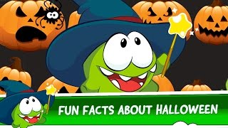 Fun facts about Halloween with Om Nom