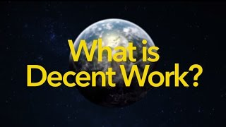 What is Decent Work?