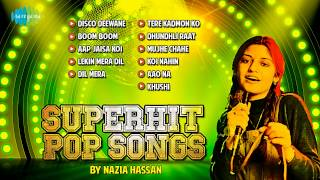 Best of Nazia Hassan | Superhit Pop Songs | Disco Deewane
