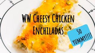 WW Cheesy Chicken Enchiladas