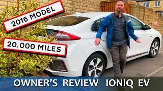 FINALLY! My Owner's Review Of Our 20,000 Mile 2016 UK IONIQ Electric EV Premium SE