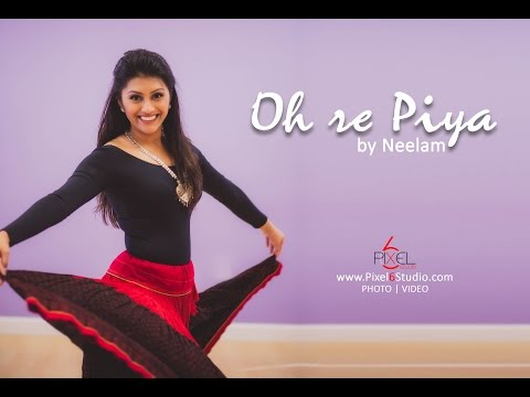 O Re Piya   Neelam Patel  Aaja Nachle  Madhuri Dixit  Indian Dance