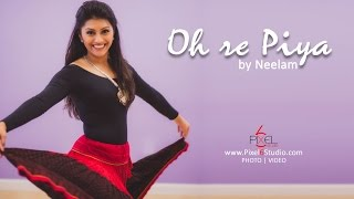 O Re Piya - by Neelam Patel | Aaja Nachle | Madhuri Dixit | Indian Dance