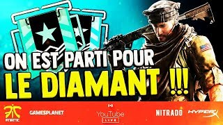 ON VA CHERCHER LE DIAMANT ! LIVE RAINBOW SIX SIEGE