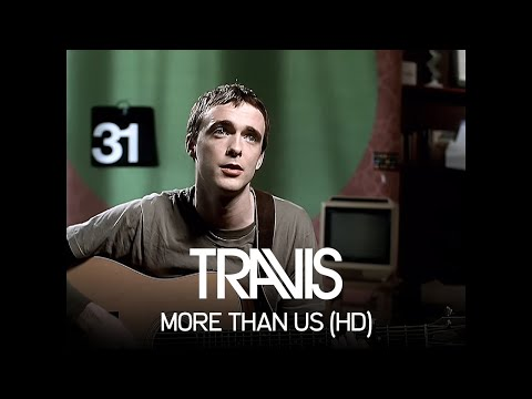 Travis - More Than Us