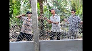 Dượng Tám kéo lưới hàng rào  - Hương vị đồng quê - Bến Tre - Miền Tây