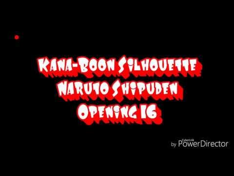 Naruto op 16 Kana Boon Silhouette Lyrics