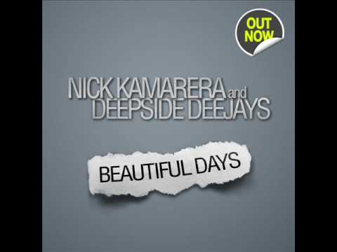 Nick Kamarera & Deepside Deejays - Beautiful Days