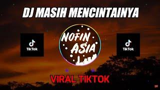 DJ SANTAI SLOW REMIX FULL BASS TERBARU | PAPINKA - MASIH MENCINTAINYA (MANTUL)