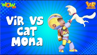 Vir The Robot Boy | Hindi Cartoon For Kids | Vir vs cat mona | Animated Series| Wow Kidz