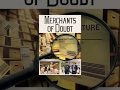 download mp3 dan video Merchants of Doubt