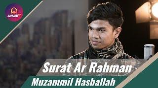 Muzammil Hasballah Terbaru - Surat Ar Rahman