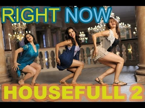 Right Now Now Full Video Song Housefull...