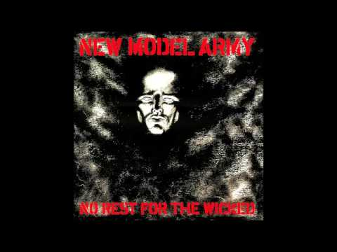 New Model Army No Rest For The Wicked (full album)