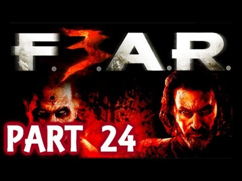 Fear 3 Walkthrough With Live Commentary Part 24 ( FEAR 3 F3AR ) 2011 – Port