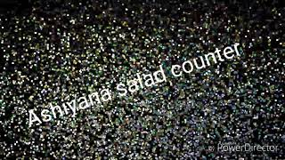 Ashiyana salad counter