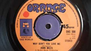 John Miles - Why Don't You Love Me?