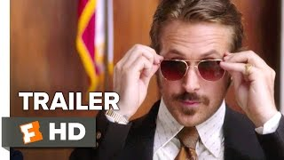 Video clip The Nice Guys Official Trailer #3 (2016) - Ryan Gosling, Russell Crowe Movie HD