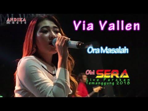 Via Vallen - Ora Masalah - OM. SERA terbaru 2018 live Parakan