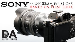 Sony FE 24-105mm f/4 G OSS: Hands On First Look | 4K
