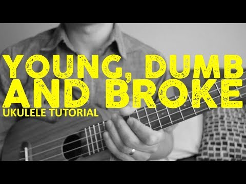 Young Dumb And Broke - Khalid - Ukulele Tutorial - Chords - How To Play