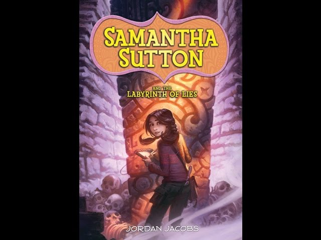 "Book Review: ""Samantha Sutton and the Labyrinth of Lies"""