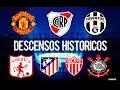 Los Descensos Históricos del Futbol Internacional