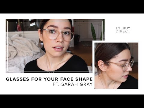 How to Find Glasses That Fit Your Face Shape - Oval Faces | EyeBuyDirect x Sarah Gray
