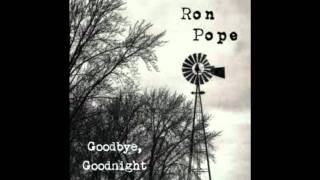 Watch Ron Pope Goodbye Goodnight video