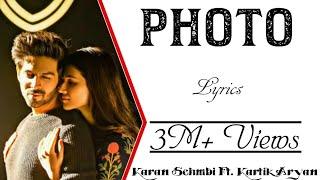 Photo Full Song Karan Sehmbi Luka Chuppi Kartikaryan Kritisanon Tanishk Bagchi
