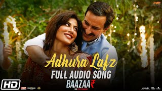 Adhura Lafz | Rahat Fateh Ali Khan | Baazaar | Full Audio Song