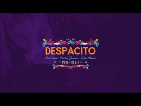Luis Fonsi feat. Daddy Yankee & Justin Bieber - Despacito (Weber Remix)