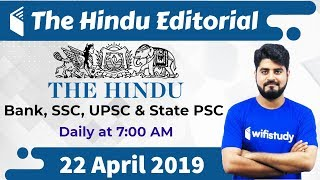 7:00 AM - The Hindu Editorial Analysis by Vishal Sir | 22 April 2019 | Bank, SSC, UPSC & State PSC
