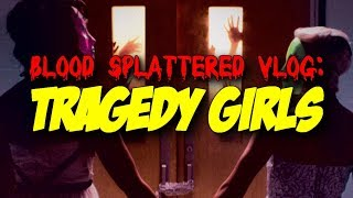 Tragedy Girls (2017) - Blood Splattered Vlog (Horror Movie Review)