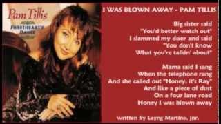 Watch Pam Tillis I Was Blown Away video