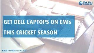 Dell Laptops on EMIs | EMI Network Powerplay | Bajaj Finserv