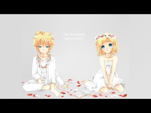 【Kagamine Rin V4X & Len V4X】Just Be Friends ~Piano Arrange~