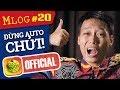 Mlog #20: Đừng Auto Chửi !! (TÚY ÂM - EM GÁI MƯA Mashup) thumbnail
