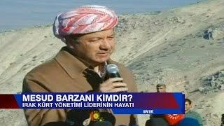Mesut Barzani kimdir? - 5N1K 4 Mart 2017 Cumartesi