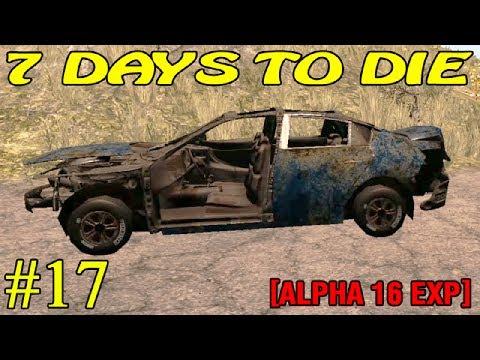 7 Days to Die Alpha 16 ► Большая закупка ► №17  (16+)