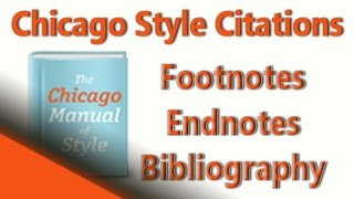 Chicago Style Citation Formats: Chicago Citations for Footnotes & Endnotes