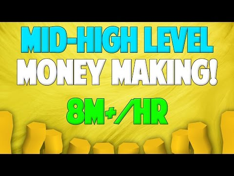 Runescape 2017 | Mid-High Level Money Making Guide