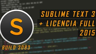 DESCARGAR e INSTALAR SUBLIME TEXT 3 (Build 3083) + Licencia FULL (x86/x64) | 2015