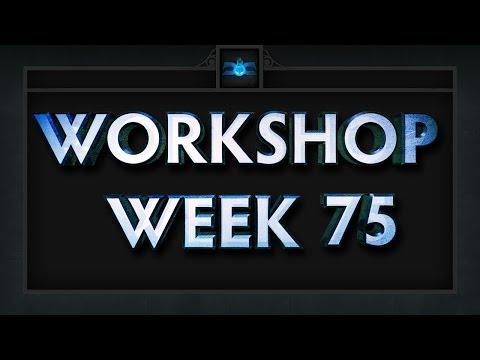 Dota 2 Top 5 Workshop - Week 75