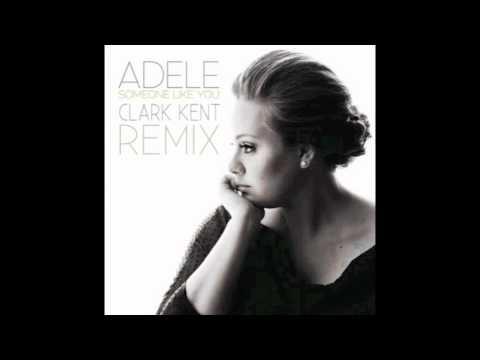 Adele - Someone Like You (Clark Kent Dubstep Remix)