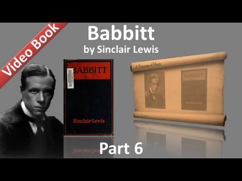 Part 6 - Babbitt by Sinclair Lewis (Chs 29-34)