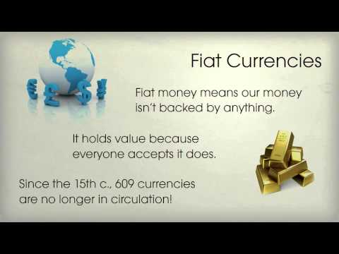 Fractional Reserve Banking & Fiat Currencies