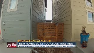 Adams County homeowners seeking answers regarding homes that were built too close